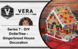 Series 7 – DIY DollarTree – Gingerbread House Decoration