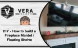DIY – How to build a Fireplace Mantel / Floating Shelves